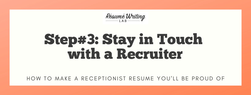 Stay in Touch with a Recruiter