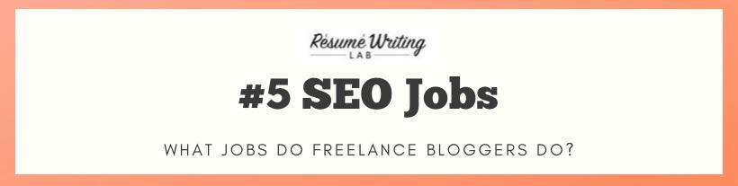 Jobs Freelance Bloggers Do